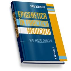 EPIGENETICA IN PRACTICA MEDICALA - hardcover