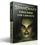 STAR CRAFT 1 - CRUCIADA LUI LIBERTY