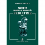 ALGORITM DIAGNOSTIC SI TERAPEUTIC IN PEDIATRIE - VOL II