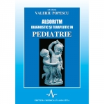 ALGORITM DIAGNOSTIC SI TERAPEUTIC IN PEDIATRIE - VOL I