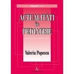 ACTUALITATI IN PEDIATRIE (VOL. 1+2)